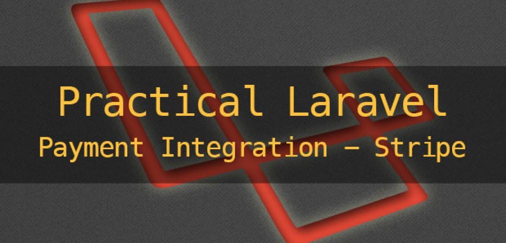 Practical Laravel - payment integration - Stripe - Maks Surguy's