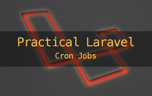 practical Laravel Cron jobs