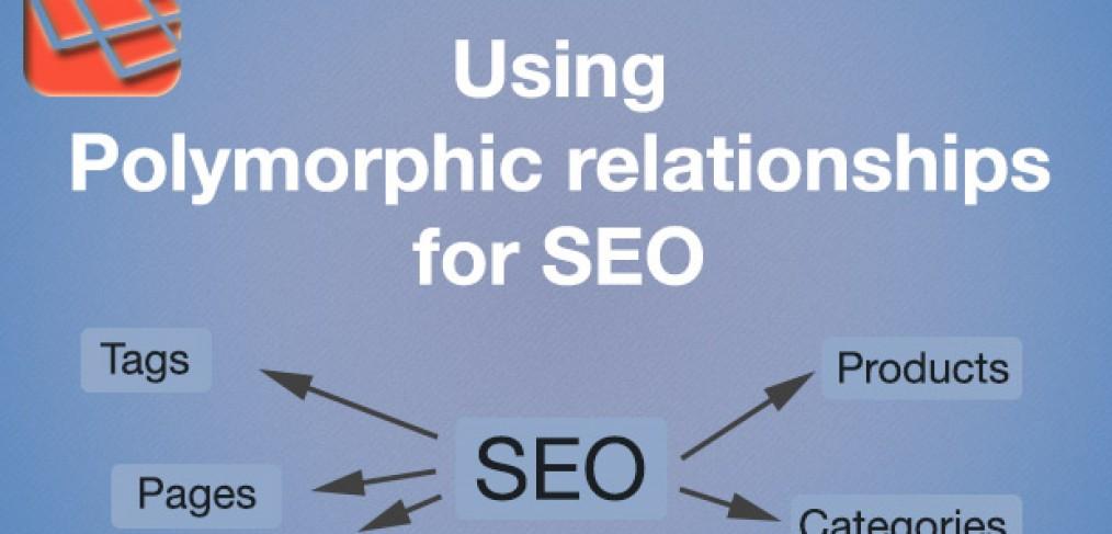 Using polymorphic relationships of Laravel for SEO content - Maks
